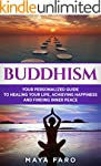 Buddhism: Your Personal Guide to Heal...