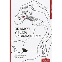 De Amor Y Furia. Epigramisticos (Diástole)