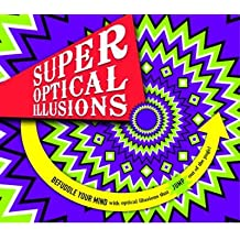 [(Super Optical Illusions)] [ By (author) Gianni A. Sarcone ] [October, 2014]