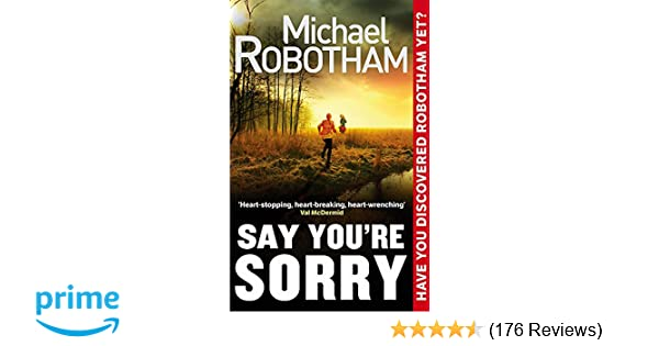 Say Youre Sorry Joseph OLoughlin Amazoncouk Michael Robotham 9780751547191 Books