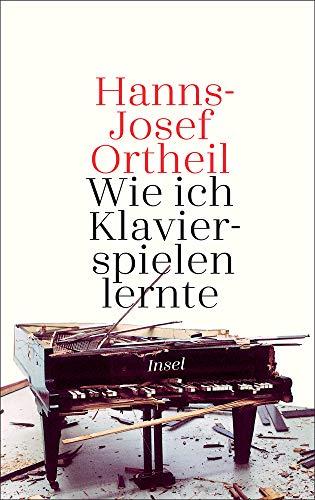 Buchseite und Rezensionen zu 'Wie ich Klavierspielen lernte' von Hanns-Josef Ortheil