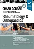 Crash Course Rheumatology and Orthopaedics  4th Edition