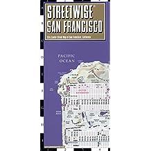 Streetwise San Francisco Map - Laminated City Center Street Map of San Francisco, California (Streetwise Maps)