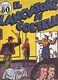 Albogiornale 101 Il lanciatore di coltelli febbraio 1941 Fulmine