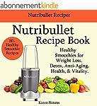 Nutribullet Recipe Book - Healthy Smo...