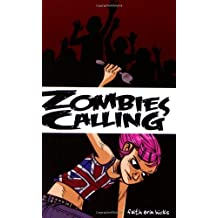 Zombies Calling! by Faith Erin Hicks (2007) Paperback