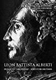 Leon Battista Alberti: Humanist - Architekt - Kunsttheoretiker