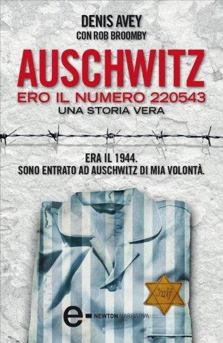 Auschwitz. Ero il numero 220543 (eNewton Narrativa)