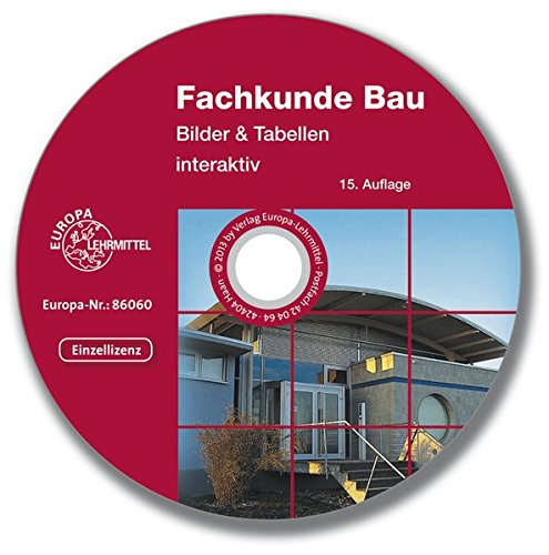Fachkunde Bau - Bilder & Tabellen interaktiv, CD-ROM Einzellizenz