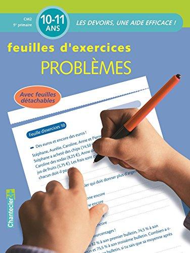 Problèmes CM2 10-11 ans : Feuilles d'exercices