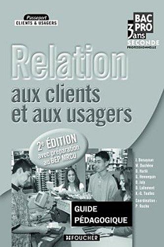 Relation aux clients et aux usagers Sde Bac Pro Guide pédagogique