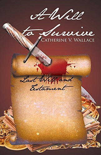 A Will to Survive by Wallace, Catherine V. (2014) Paperback