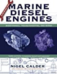 Marine Diesel Engines: Maintenance, T...