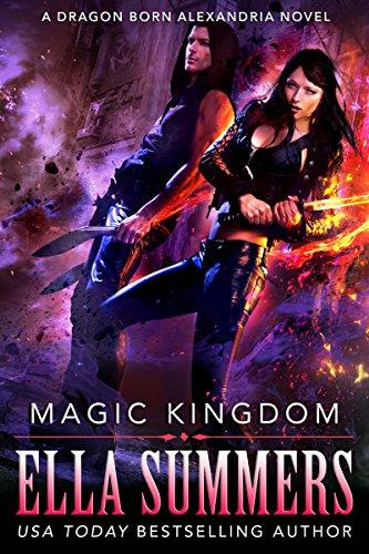 Magic Kingdom (Dragon Born Alexandria Book 3) (English Edition)