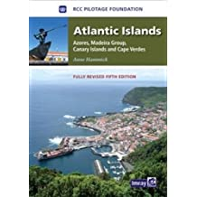 Atlantic Islands: Azores, Madeira Group, Canary Islands and Cape Verdes