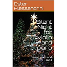 Silent Night for violin and piano: score, parts and mp3