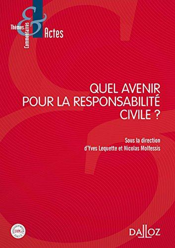 Quel avenir pour la responsabilité civile ? - 1re édition