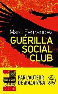 Guérilla Social Club par Marc Fernandez