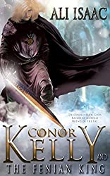 Conor Kelly and The Fenian King (The Tir Na Nog Trilogy Book 2)