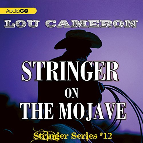 Stringer on the Mojave  Audiolibri