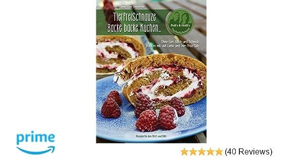 Tierfreischnauze Backe Backe Kuchen Ringbuch Ohne Eier Milch