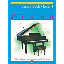ALFREDS BASIC PIANO COURSE LESSON BOOK 5 (Alfred's Basic Piano Library)
