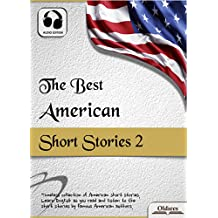 The Best American Short Stories 2 - AUDIO EDITION: American Short Stories for English Learners, Children(Kids) and Young Adults (English Edition)