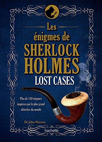 lost-cases-les-enigmes-de-sherlock-holmes