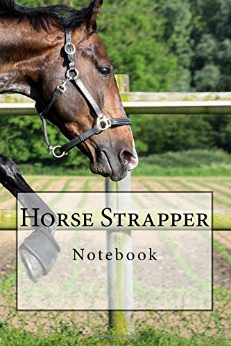 Horse Strapper Notebook: Notebook with 150 lined pages por Wild Pages Press