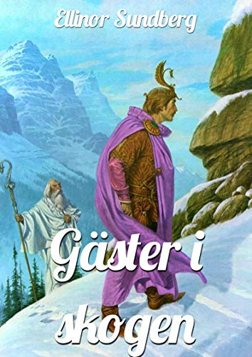 Gäster i skogen (Swedish Edition) por Ellinor  Sundberg