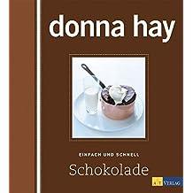 Schokolade: Einfach und schnell