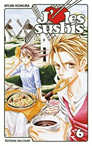 J'aime les sushis Edition simple Tome 6