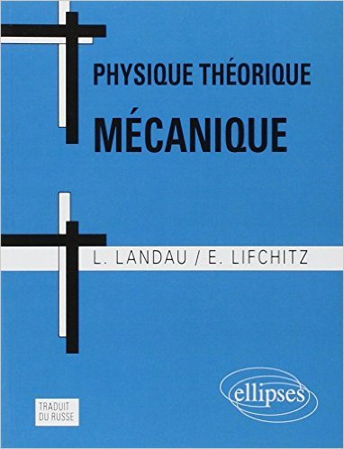 Physique Théorique Mécanique de L.Landau ,E.Lifchitz ( 5 mai 1998 )