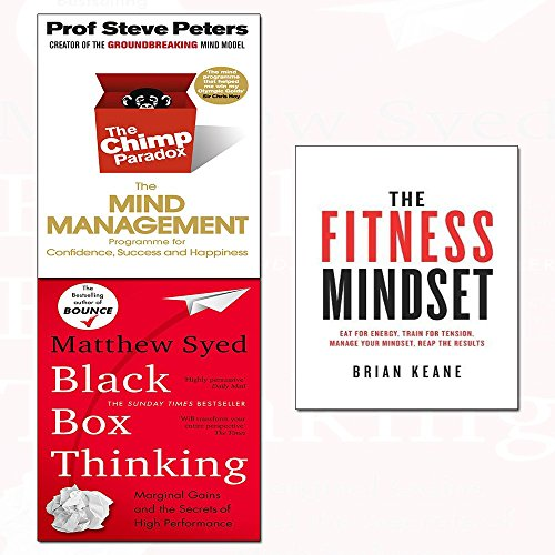fitness mindset, the chimp paradox and black box thinking 3 books collection set - marginal gains and the secrets of high performance,the mind management programme to help you achieve success, confidence and happiness,eat for energy, train for tension, manage your mindset, reap the results