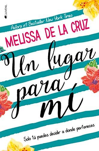 Un lugar para mí – Melissa de la Cruz (Rom)   510r5V2YqsL
