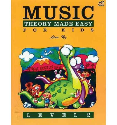 [(Music Theory Made Easy for Kids, Level 2)] [Author: Lina Ng] published on (November, 2010)