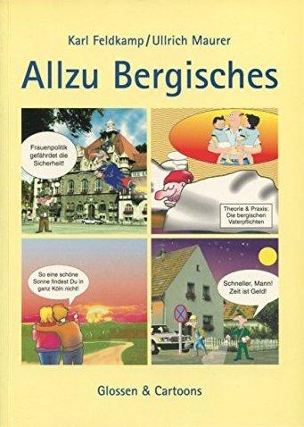 Allzu Bergisches. Glossen & Cartoons