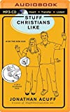 Stuff Christians Like by Jonathan Acuff (2016-03-29)