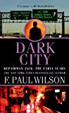 Dark City: Repairman Jack: The Early Years (Repairman Jack: Early Years Trilogy)