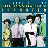 Very Best Of The Manhattan Transfer