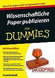 Wissenschaftliche Paper publizieren für Dummies