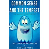 Common Sense And The Tempest: Color Illustrated, Formatted for E-Readers (Unabridged Version) (English Edition)