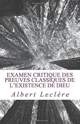 Examen critique des preuves classiques de l'existence de Dieu par Albert Leclère