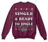 Single And Ready To Jingle Sweatshirt - S - Burgundy - Standard Unisex Sweatshirt