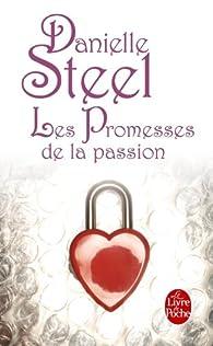 Les promesses de la passion par Danielle Steel