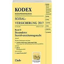 KODEX Sozialversicherung 2017, Band II (Kodex des Österreichischen Rechts)