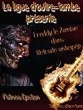 Telecharger Livres Freddy le zombie Les aventures fantastiques de la ligue d Outre Tombe Retraite precipitee (PDF,EPUB,MOBI) gratuits en Francaise