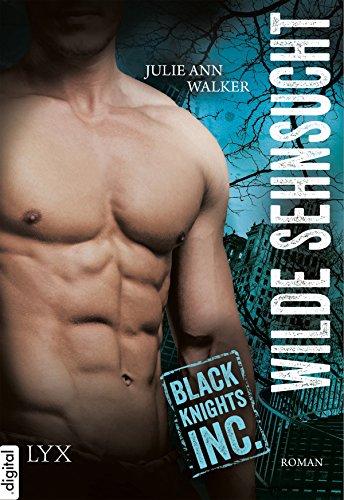 Black Knights Inc. - Wilde Sehnsucht