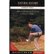 Natural Hazard: The Diary of an Accident-Prone Golf Watcher (Mainstream Sport)