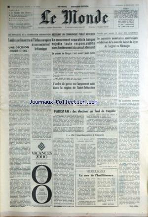 MONDE (LE) [No 8053] du 04/12/1970 - LA COOPERATION AERONAUTIQUE - LE PROCES DE BURGOS ET LES BASQUES - PAKISTAN - DES ELECTIONS SUR FOND DE TRAGEDIE PAR VIRATELLE. par Collectif